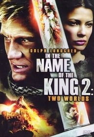 In the Name of the King 2: Two Worlds (2011) ศึกนักรบกองพันปีศาจ ภาค 2